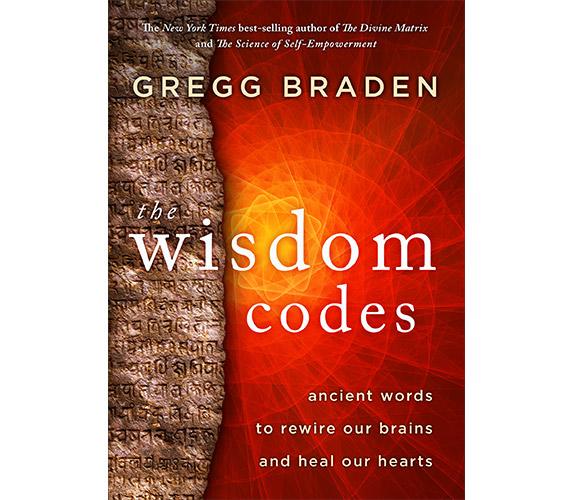 wisdom codes gregg braden