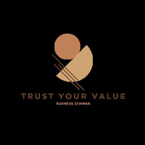 trust your value